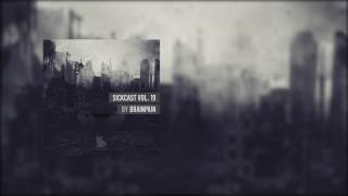 Sickcast Vol. 19 by Brainpain