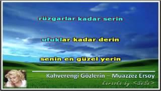 turkce karaoke kahverengi gozlerin muazzez ersoy 640x360