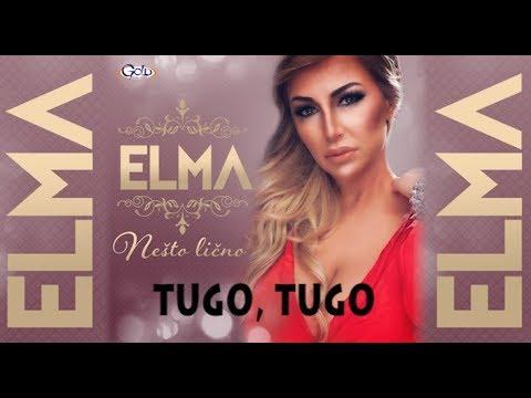 ELMA - TUGO, TUGO - (Audio 2018)