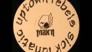 Baixar UPTOWN REBELS - SICK LUNATIC ( rare 1994 NY rap )
