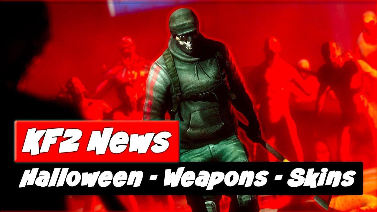 Kf2 Halloween 2020 Cosmetics Killing Floor 2 Update | NEW Weapons & Skins | Halloween 2019