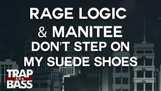 Rage Logic & Manitee - Don