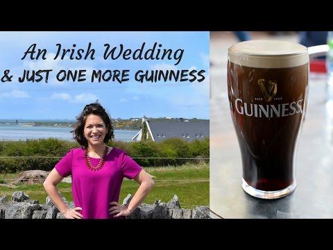 Irish Weddings + Just One More Guinness
