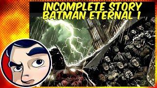 Batman Eternal : The Beginning - Incomplete Story