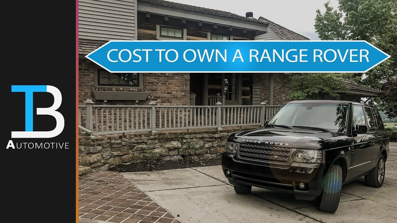 cost to own a range rover how much does it cost to own a used range rover youtube. Black Bedroom Furniture Sets. Home Design Ideas