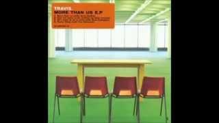 Travis - More Than Us EP (Full Album)