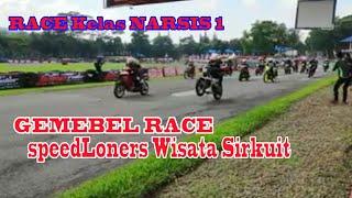 Gambar cover Race Kelas Narsis 1 Gembel Race SpeedLoners Wisata Sirkuit