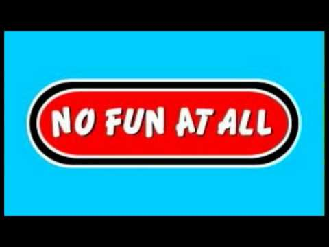 No Fun At All - Ultramar