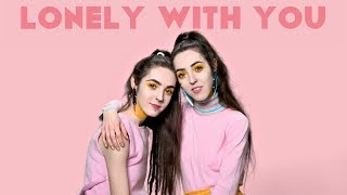 Смотреть клип No Frills Twins - Lonely With You