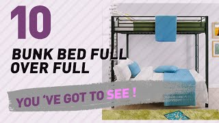 Bunk Bed Full Over Full, Top 10 Collection // New & Popular 2017 For more info about these bunk bed full over full, Click the circle &,