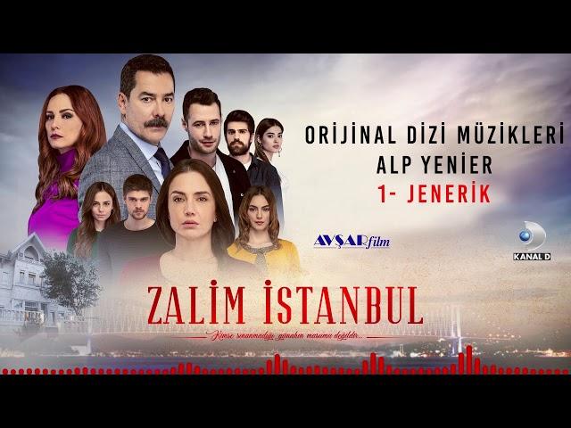 Zalim İstanbul Soundtrack - 1 Jenerik (Alp Yenier)