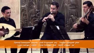 "Tsirani Ensemble • Komitas ""Antuni"" and ""Tsirani Tsar"""