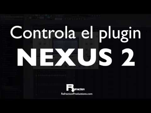 Tutorial NEXUS 2 para conseguir potentes leads, pads, arpeggios ...
