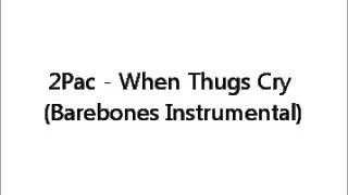 2Pac - When Thugs Cry (Bare bones Instrumental) remake