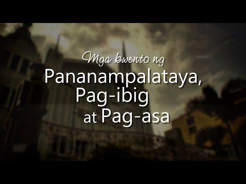 Mga Kuwento ng Pananampalataya, Pag-ibig at Pag-asa