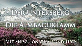 Untersberg - Erkundung der Almbachklamm bei Marktschellenberg