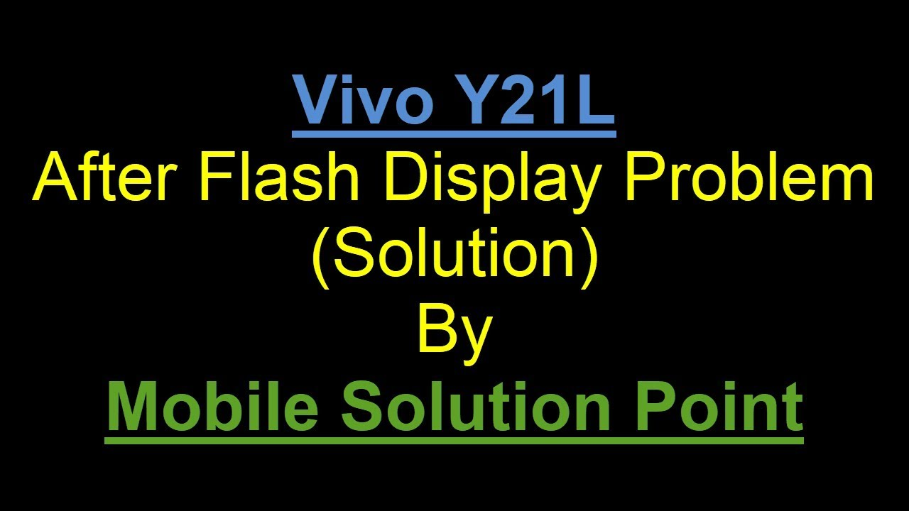 Vivo Y21l After Flash Display Problem Full Flashing Tutorial