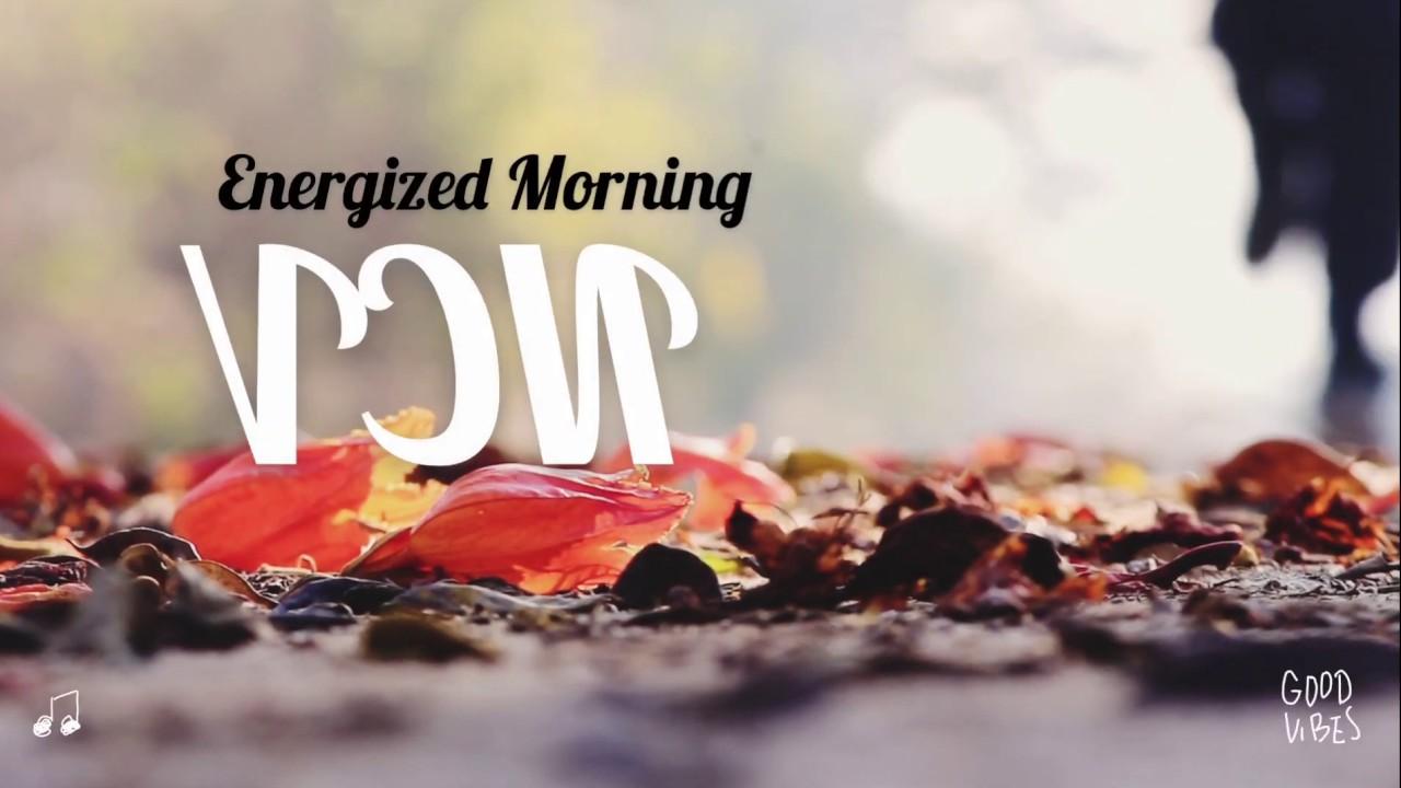 Energized Morning - Airae (No Copyright) NCV
