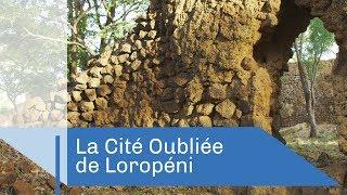 La cité oubliée de Loropéni   Reportage CNRS
