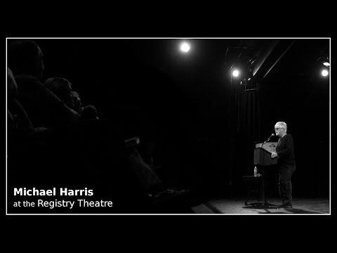 Michael Harris at the Registry Theatre
