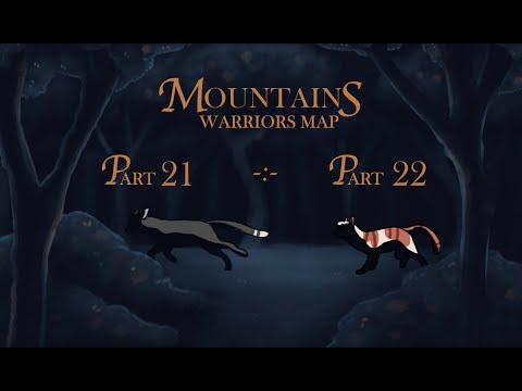 Mountains Warriors MAP -:- Part 21-22