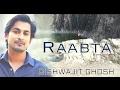 Download Raabta (Agent Vinod) | Breathless Cover Version | Bishwajit Ghosh MP3 song and Music Video