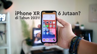 Masih Bagus Gak iPhone XR di tahun 2021 ??