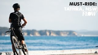 Must-Ride: Tathra, NSW - Singletrack by a Sapphire Sea