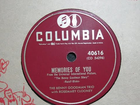 Memories of You - Rosemary Clooney and the Benny Goodman Trio - Columbia Records 40616