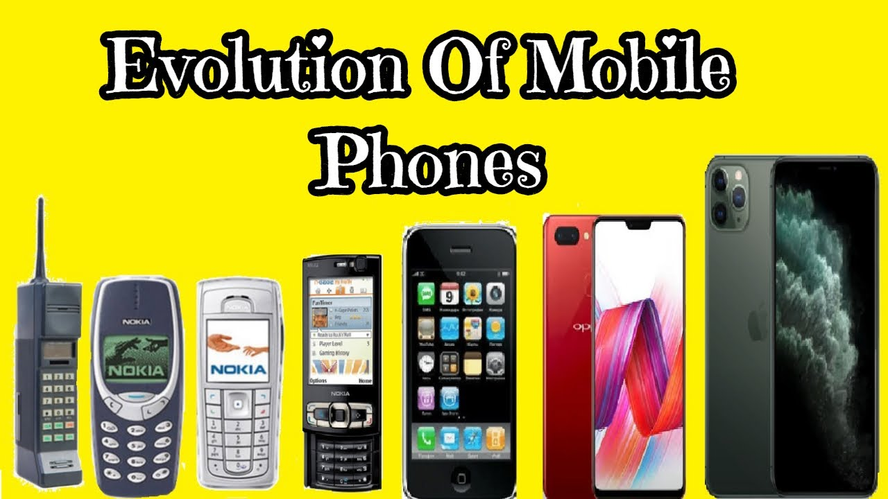 Evolution of Mobile Phones - History of mobile phones ( 2000 - 2020 ) - YouTube