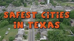 These Are The 10 SAFEST CITIES To Live In TEXAS