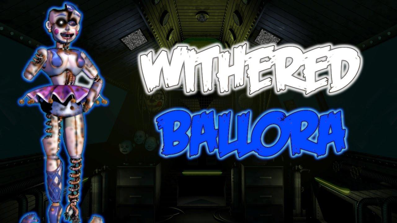 Speededit Withered Ballora Youtube