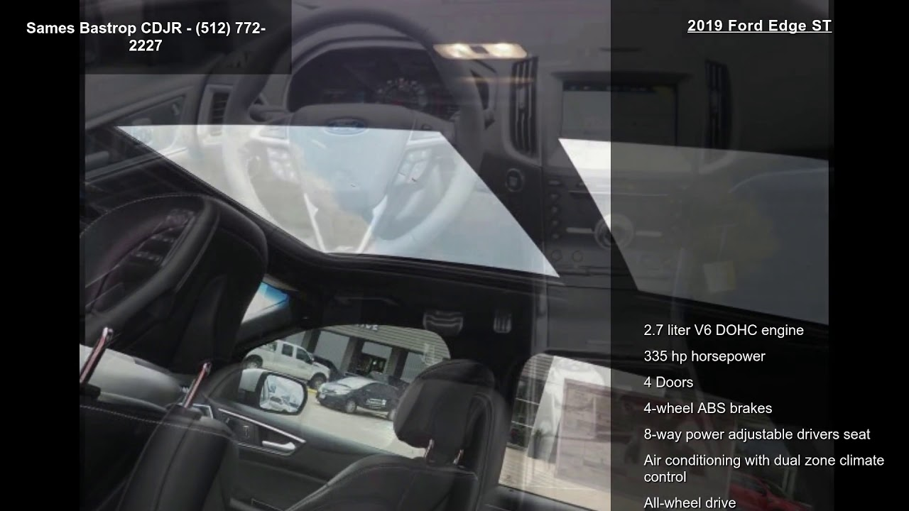 Sames Ford Bastrop >> 2019 Ford Edge ST - YouTube