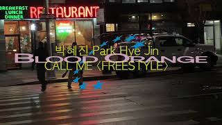 Blood Orange & 박혜진 Park Hye Jin - CALL ME (Freestyle) (Official Video)