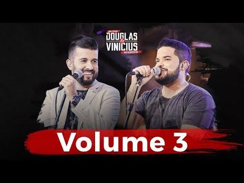 Douglas e Vinicius - VOLUME 3 - DVD Ao Vivo Acústico