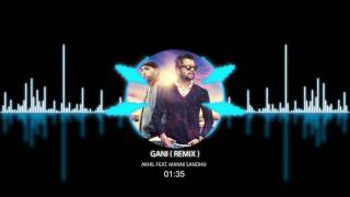 GANI ( REMIX ) - AKHIL FEAT. MANNI SANDHU - PUNJABI SONG 2016 VISUALIZER