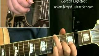 How To Play Gordon Lightfoot If You COuld Read My Mind (intro only)