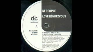 (1995) M People - Love Rendezvous [M People Master RMX]
