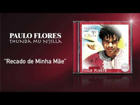 Paulo Flores - Recado de Minha Mãe (Official Audio) (2001)