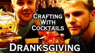Crafting With Cocktails - Dranksgiving Crafts (2.34)
