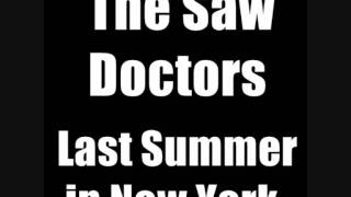 Watch Saw Doctors Last Summer In New York video