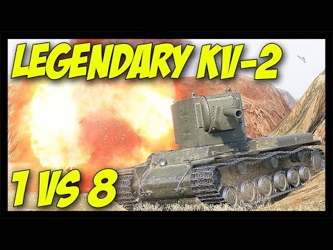 ► The Legendary KV-2 vs 8 Enemies... A Challenge? - World of Tanks KV-2 Gameplay