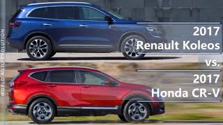 2017 Renault Koleos vs 2017 Honda CR-V (technical comparison)