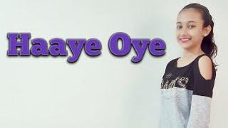 Haaye Oye dance choreography || Tulsi dance || Haaye oye dance