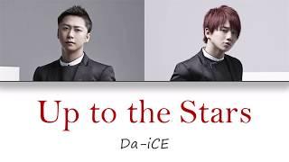 Download Lagu Da-iCE -「Up to the Stars」Color-Coded Lyrics [Kanji/Romaji/English Translation] mp3