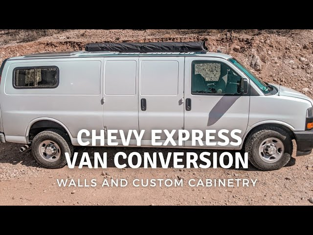 Walls and Custom Cabinetry In the Chevy Express Van Conversion | Dove the Van