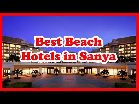 5-best-beach-hotels-in-sanya,-china-|-love-is-vacation