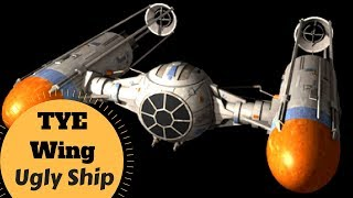 Good, Bad, or UGLY? - TYE-Wing, Y-Ball Ugly type Starfighter - Star Wars Ugly Ship & Vehicle Lore