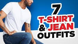 7 Ways to Style Jeans and aT-Shirt| Easy Outfit Ideas for Men