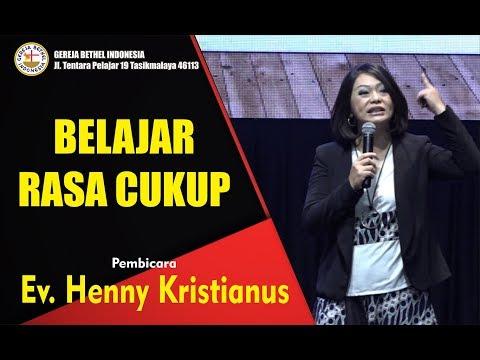 Ev. Henny Kristianus - BELAJAR RASA CUKUP